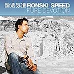 Ronski Speed Pure Devotion