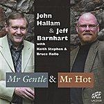 Jeff Barnhart Mr Gentle & Mr Hot