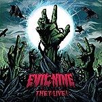 Evil Nine They Live!