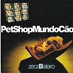 Zeca Baleiro Pet Shop Mundo Cão