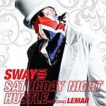 Sway Saturday Night Hustle (Feat. Lemar) (4-Track Maxi-Single)