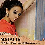 Natalia Perfect Day (Feat. Kaliba Motes) (Single)