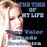 Tony Valor Sounds Orchestra The Time Of My Life