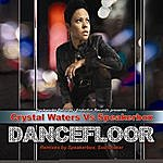 Crystal Waters Dancefloor (5-Track Maxi-Single)(Crystal Waters Vs. Speakerbox)