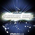 Hot Shot Gameboy Hero (Single)