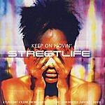 Streetlife Keep Movin'