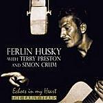Ferlin Husky Echoes In My Heart