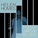 Helen Humes Today I Sing The Blues