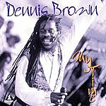 Dennis Brown My Time