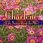 Charlene I've Never Been To Me