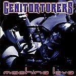 Genitorturers Machine Love