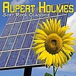 Rupert Holmes Soft Rock Classics