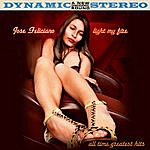 José Feliciano Light My Fire: All Time Greatest Hits