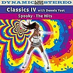 Classics IV Spooky: The Hits (Feat. Dennis Yost)