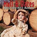 Hall & Oates Early Soft Rock Masters