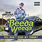Beeda Weeda You Don't Hear Tummy (Single)(Parental Advisory)
