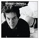 Rodney Crowell Sex & Gasoline
