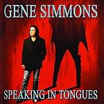 Gene Simmons Speaking In Tongues (Single)