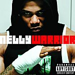 Nelly Warrior (Single)(Parental Advisory)