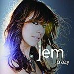 Jem Crazy (Single)