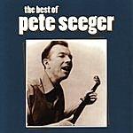 Pete Seeger The Best Of Pete Seeger