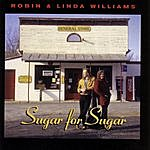 Robin & Linda Williams Sugar For Sugar