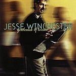 Jesse Winchester Gentleman Of Leisure