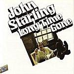 John Starling Long Time Gone