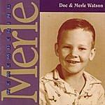 Doc & Merle Watson Remembering Merle