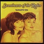 Sweethearts Of The Rodeo Beautiful Lies