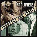 Bad Livers Industry And Thrift