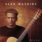 Sean Watkins Let It Fall