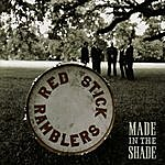 The Red Stick Ramblers Made In The Shade