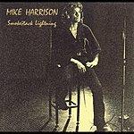 Mike Harrison Smokestack Lightning