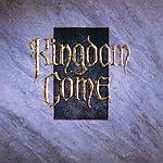 Kingdom Come Kingdom Come