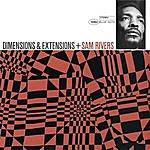 Sam Rivers Dimensions & Extensions (Rudy Van Gelder Edition) (2008 Digital Remaster)