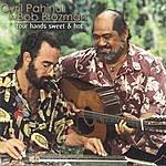 Cyril Pahinui Four Hands Sweet & Hot