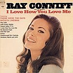 Ray Conniff I Love How You Love Me