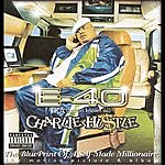 E-40 Charlie Hustle: Blueprint Of A Self-Made Millionaire (Parental Advisory)