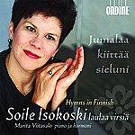 Soile Isokoski Hymns In Finnish (Soile Isokoski Laulaa Virsiä)