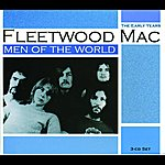 Fleetwood Mac Men Of The World: The Early Years