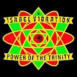 Israel Vibration Power Of The Trinity