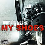 Murphy Lee My Shoes (Single)(Parental Advisory)