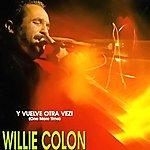 Willie Colón Vuelve Otra Vez