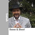 Isaiah Dance & Shout