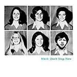 Mark Don't Stop Now