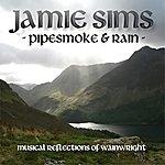 Jamie Sims Pipesmoke And Rain - Reflections of A. Wainwright