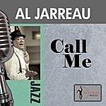 Al Jarreau Call Me