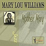 Mary Lou Williams Mother Mary