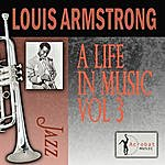 Louis Armstrong A Life In Music, Vol.3